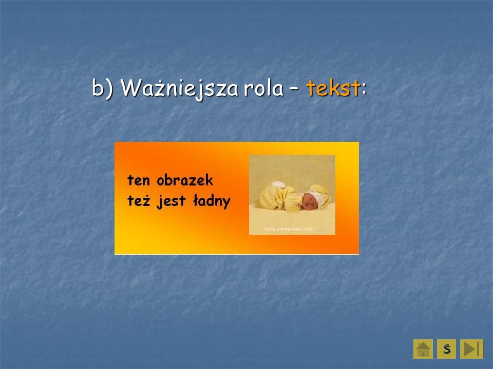 b) Ważniejsza rola – tekst: b) Ważniejsza rola – tekst: SSSS