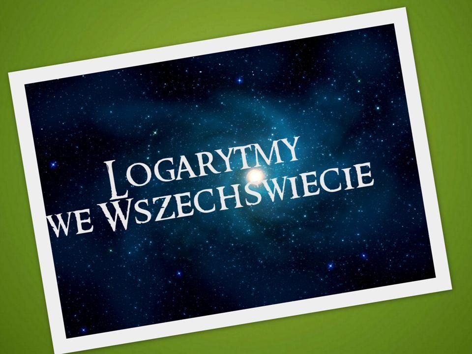 Spis treści Wprowadzenie Logarytmy Makrokosmos Mikrokosmos Spirala logarytmiczna Ciąg Fibonacciego Galaktyki Ziemia- natura Co z tego wynika?