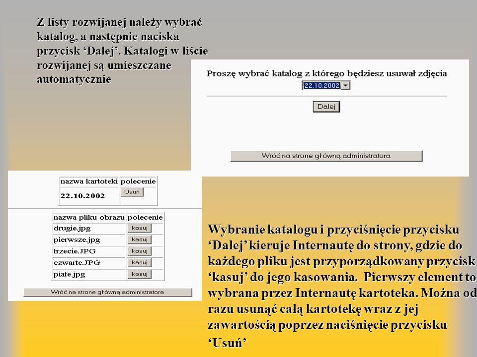 Z listy rozwijanej należy wybrać katalog, a następnie naciska przycisk Dalej. Katalogi w liście rozwijanej są umieszczane automatycznie Wybranie katal