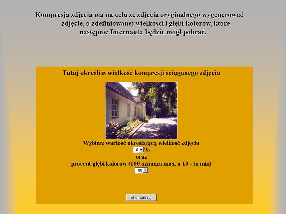 Kompresja zdjęcia ma na celu ze zdjęcia oryginalnego wygenerować Kompresja zdjęcia ma na celu ze zdjęcia oryginalnego wygenerować zdjęcie, o zdefiniow