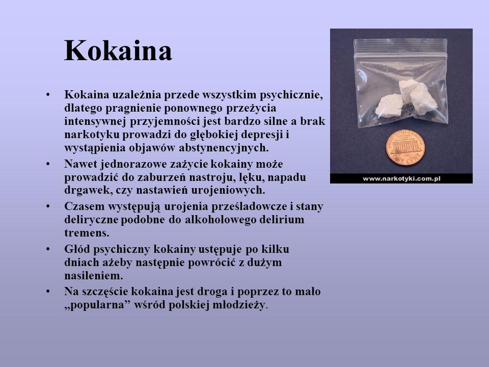 Kokaina Kokaina uzależnia przede wszystkim psychicznie, dlatego pragnienie ponownego przeżycia intensywnej przyjemności jest bardzo silne a brak narko