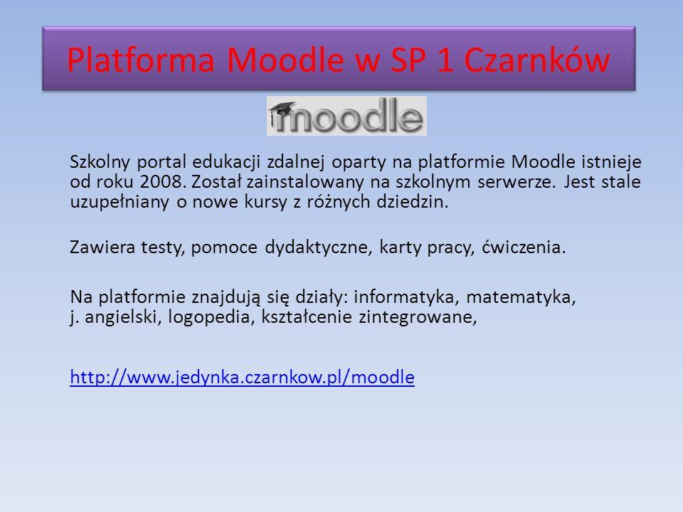 Platforma Moodle w SP 1 Czarnków Szkolny portal edukacji zdalnej oparty na platformie Moodle istnieje od roku 2008.