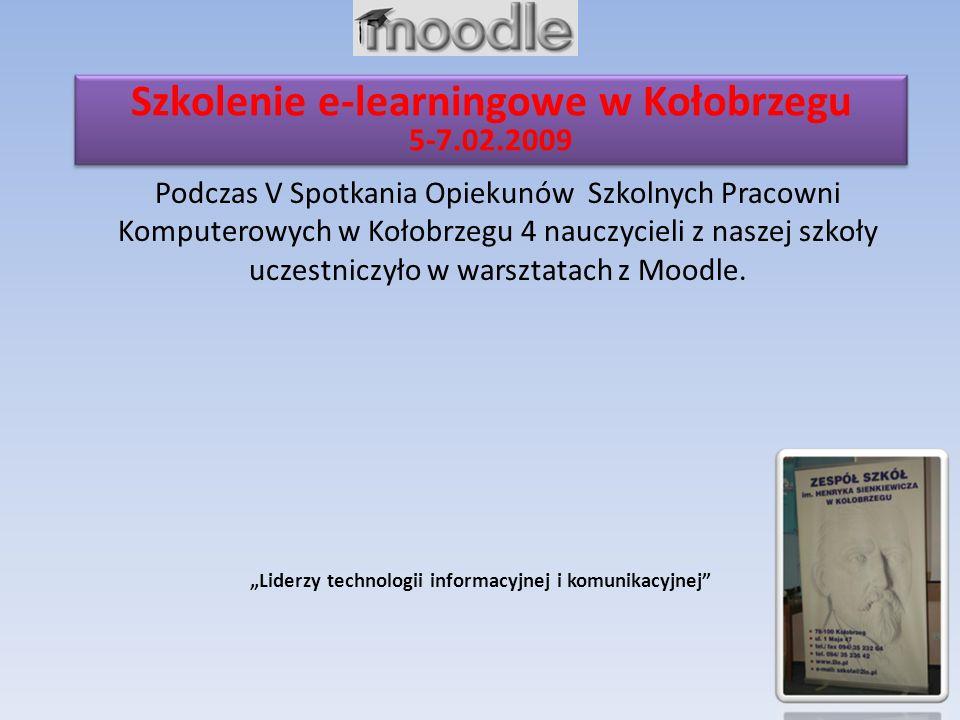 Podczas V Spotkania Opiekunów Szkolnych Pracowni Komputerowych w Kołobrzegu 4 nauczycieli z naszej szkoły uczestniczyło w warsztatach z Moodle.