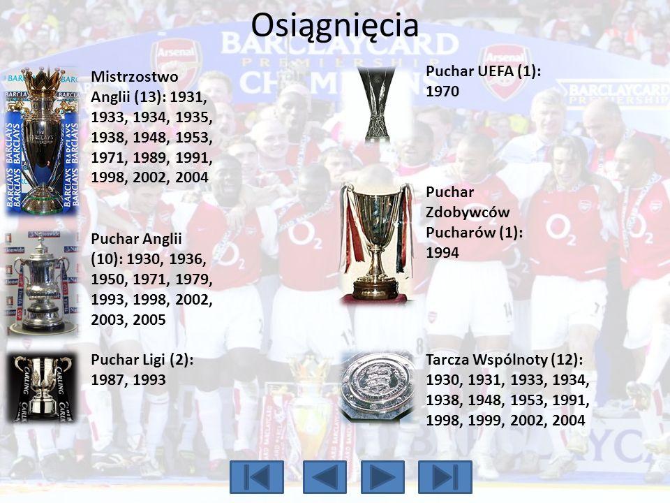 Osiągnięcia Mistrzostwo Anglii (13): 1931, 1933, 1934, 1935, 1938, 1948, 1953, 1971, 1989, 1991, 1998, 2002, 2004 Puchar Anglii (10): 1930, 1936, 1950