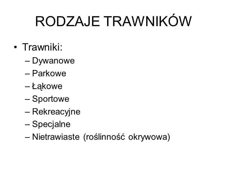 Opracowano na podstawie podręcznika: - B.Fortuna-Antoszkiewicz, E.Gadomska, K.Gadomski, Urządzanie i pielęgnacja terenów zieleni cz.