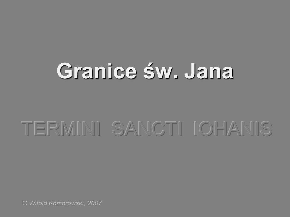Granice św. Jana © Witold Komorowski, 2007