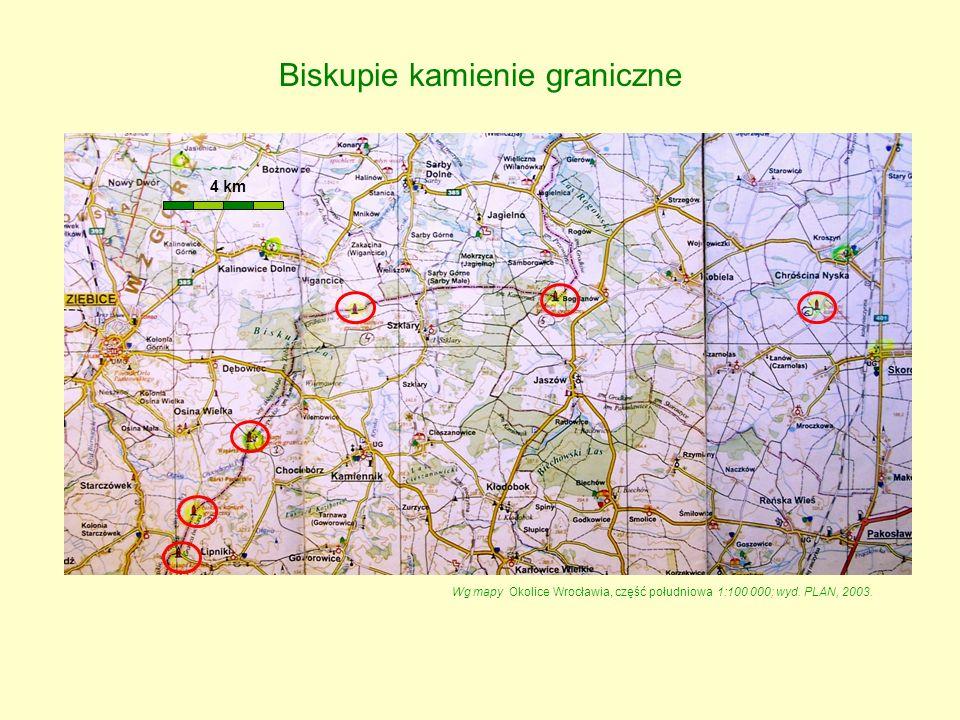 Biskupie kamienie graniczne 4 km Wg mapy Okolice Wrocławia, część południowa 1:100 000; wyd. PLAN, 2003.