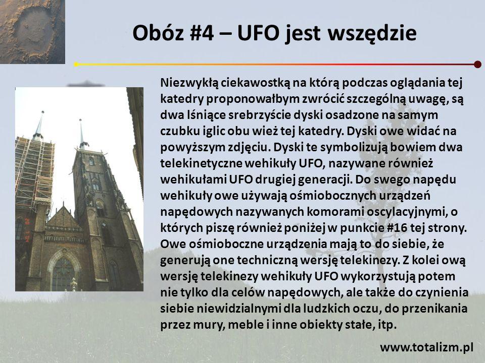 Obóz #4 – UFO jest wszędzie Niezwykłą ciekawostką na którą podczas oglądania tej katedry proponowałbym zwrócić szczególną uwagę, są dwa lśniące srebrz