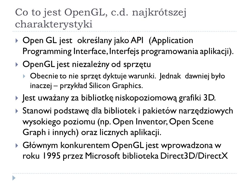 Co to jest OpenGL, c.d.