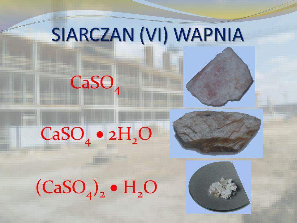 ZASTOSOWANIE Zaprawa hydrauliczna (CaSO 4 ) 2 H 2 O (CaSO 4 ) 2 H 2 O Masa szpachlowa szpachlowacement ( CaSO 4 ) 2 H 2 O + 3H 2 O 2(CaSO 4 2H 2 O) tynki beton Proces wiązania gipsu: