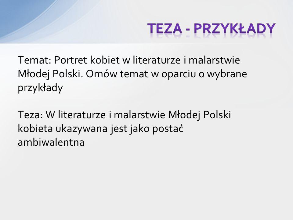 Temat: Portret kobiet w literaturze i malarstwie Młodej Polski.