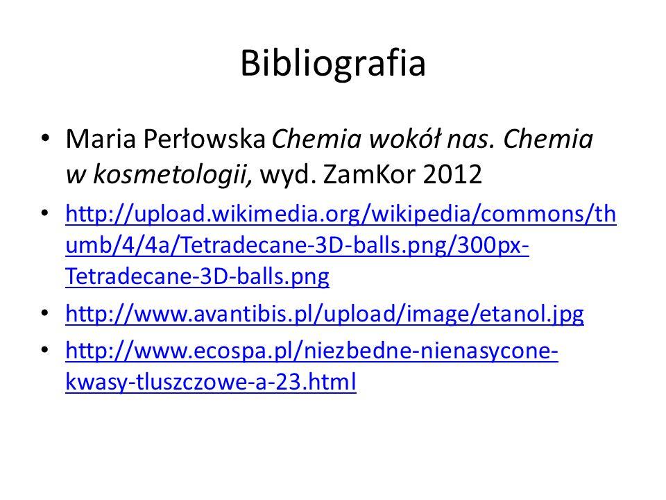 Bibliografia Maria Perłowska Chemia wokół nas. Chemia w kosmetologii, wyd. ZamKor 2012 http://upload.wikimedia.org/wikipedia/commons/th umb/4/4a/Tetra