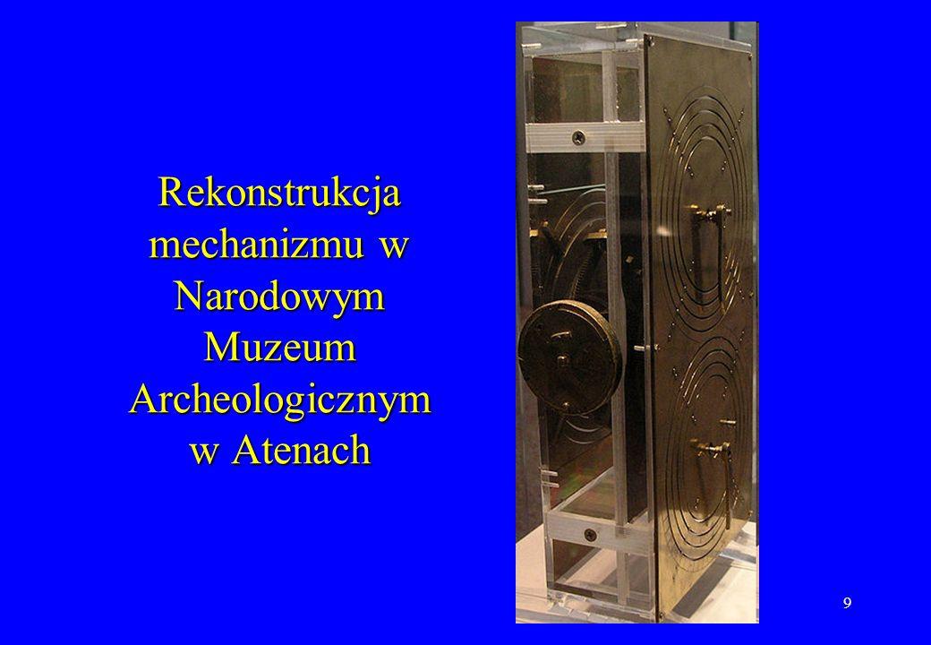 9 Rekonstrukcja mechanizmu w Narodowym Muzeum Archeologicznym w Atenach