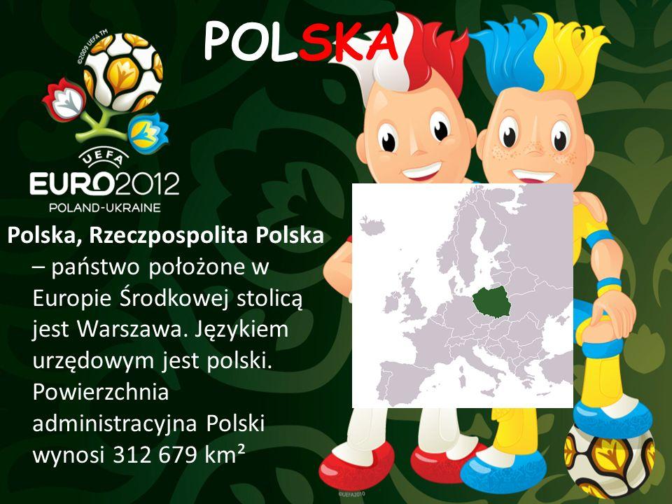POLSKA Polska, Rzeczpospolita Polska – państwo położone w Europie Środkowej stolicą jest Warszawa. Językiem urzędowym jest polski. Powierzchnia admini