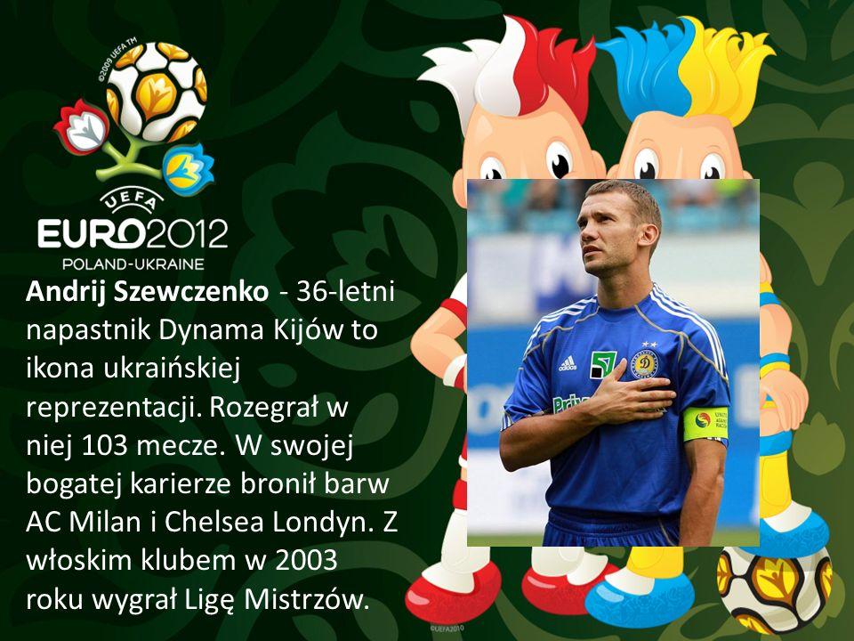 Andrij Szewczenko - 36-letni napastnik Dynama Kijów to ikona ukraińskiej reprezentacji. Rozegrał w niej 103 mecze. W swojej bogatej karierze bronił ba