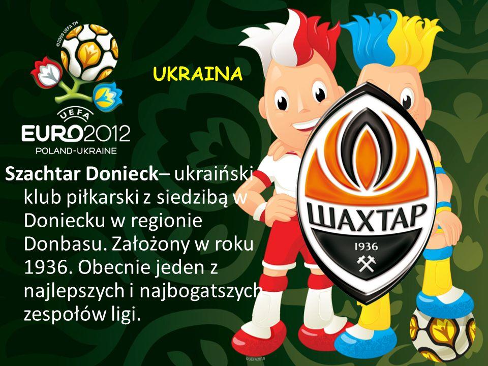 Szachtar Donieck– ukraiński klub piłkarski z siedzibą w Doniecku w regionie Donbasu. Założony w roku 1936. Obecnie jeden z najlepszych i najbogatszych