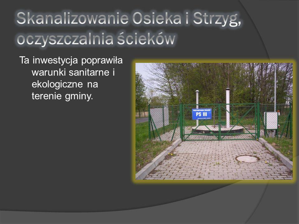 Ta inwestycja poprawiła warunki sanitarne i ekologiczne na terenie gminy.