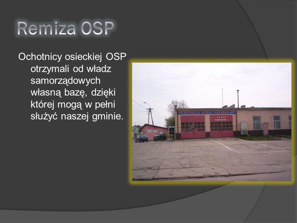 Ochotnicy osieckiej OSP otrzymali od władz samorządowych własną bazę, dzięki której mogą w pełni służyć naszej gminie.