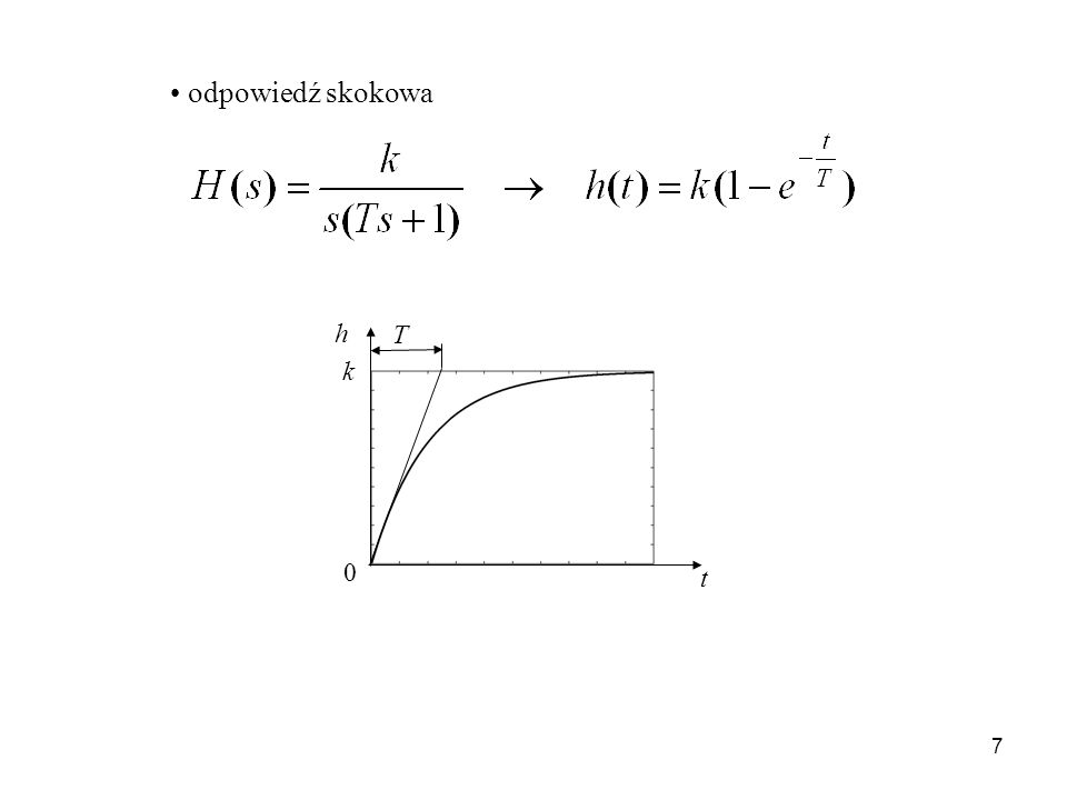 7 odpowiedź skokowa t k T h 0