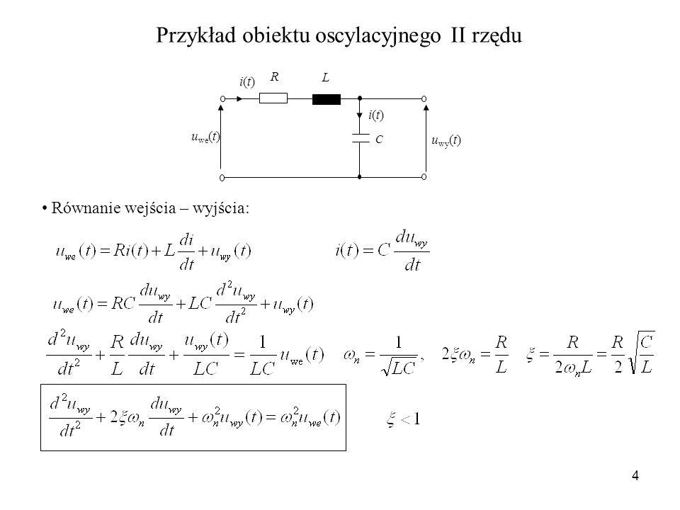5 Transmitancja operatorowa: Zmienne stanu: oraz Równania stanu: