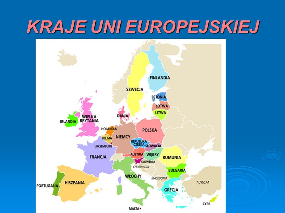 KRAJE UNI EUROPEJSKIEJ