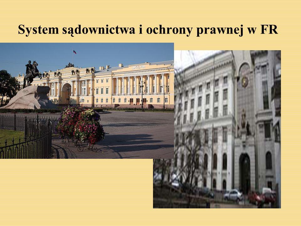 System sądownictwa i ochrony prawnej w FR