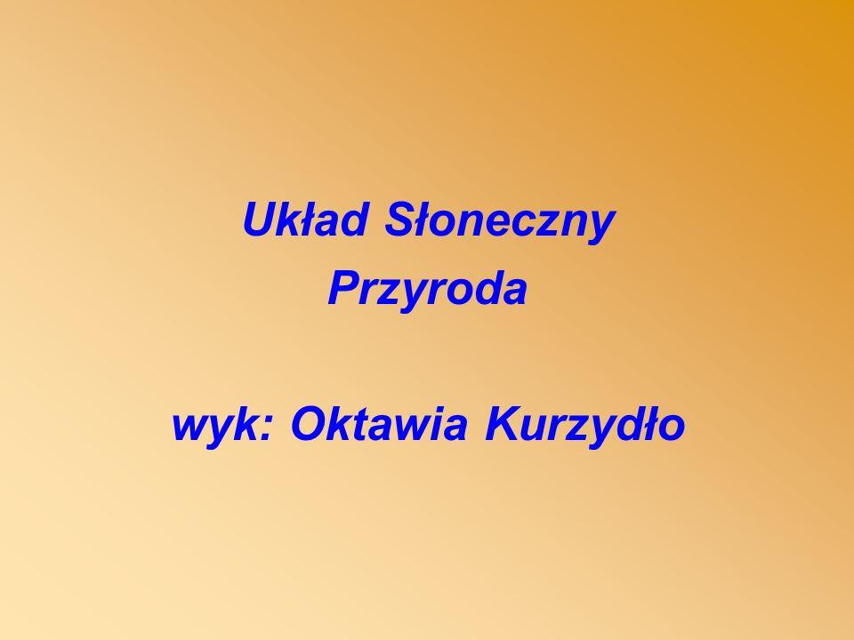 Bibliografia: http://www.solar.po.opole.pl/ http://www.cpu- zeto.com.pl/hobby/astronomia/ss/ http://astronomia.gery.pl/uklad_slonecz ny/ http://www.as