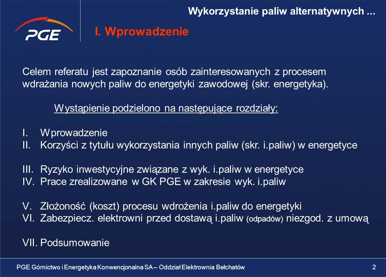 Celem referatu jest zapoznanie osób zainteresowanych z procesem wdrażania nowych paliw do energetyki zawodowej (skr.