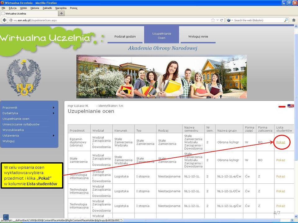 W celu wpisania ocen wykładowca wybiera przedmiot i klika Pokaż w kolumnie Lista studentów 4/7