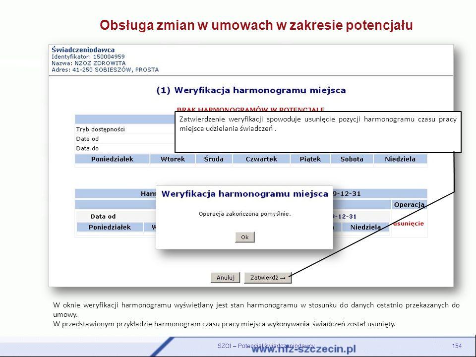 W oknie weryfikacji harmonogramu wyświetlany jest stan harmonogramu w stosunku do danych ostatnio przekazanych do umowy. W przedstawionym przykładzie