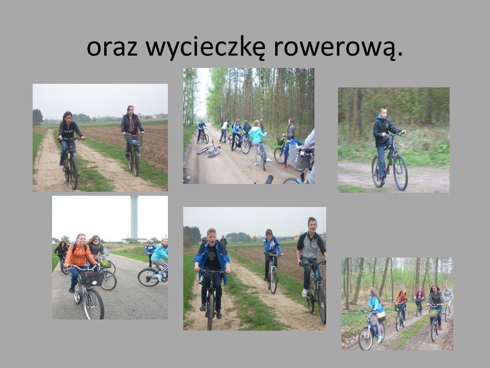 oraz wycieczkę rowerową.
