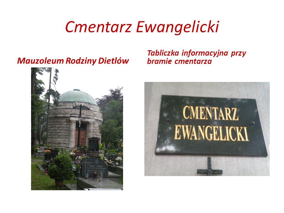 Cmentarz Ewangelicki Mauzoleum Rodziny Dietlów Tabliczka informacyjna przy bramie cmentarza