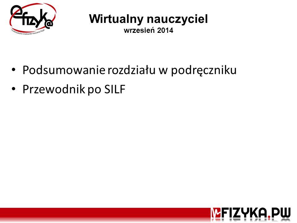 Wirtualny nauczyciel wrzesień 2014 Podsumowanie rozdziału w podręczniku Przewodnik po SILF