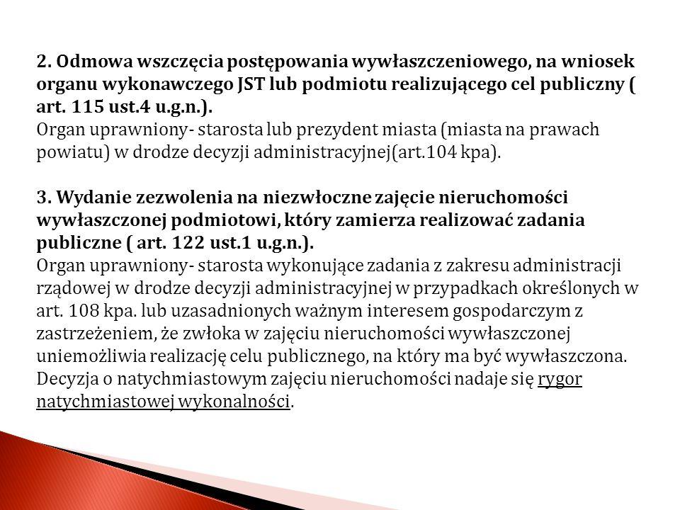 4.Wywłaszczenie nieruchomości w związku z ustaleniem lokalizacji przedsięwzięć Euro 2012.