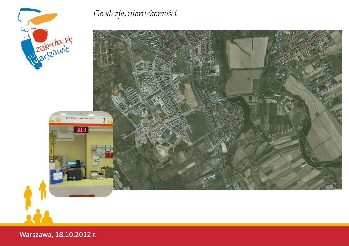 Warszawa, 18.10.2012 r. Geodezja, nieruchomości