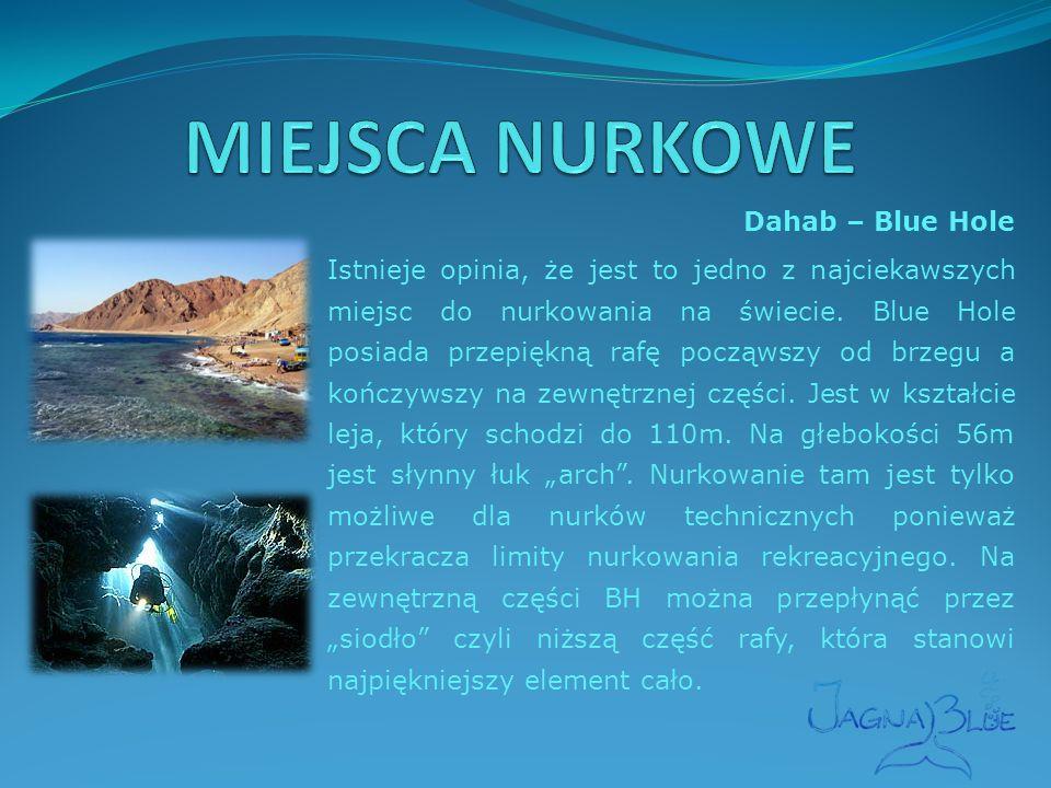 Dahab – Blue Hole Istnieje opinia, że jest to jedno z najciekawszych miejsc do nurkowania na świecie.
