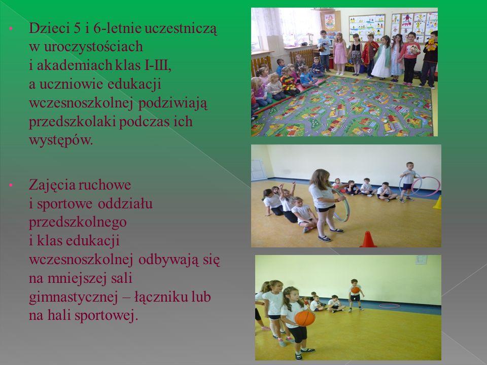 Dzieci 5 i 6-letnie uczestniczą w uroczystościach i akademiach klas I-III, a uczniowie edukacji wczesnoszkolnej podziwiają przedszkolaki podczas ich w