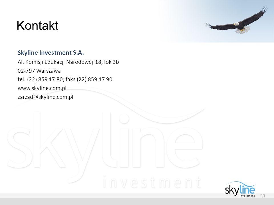 Kontakt Skyline Investment S.A. Al. Komisji Edukacji Narodowej 18, lok 3b 02-797 Warszawa tel. (22) 859 17 80; faks (22) 859 17 90 www.skyline.com.pl