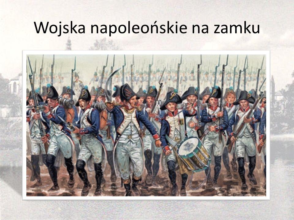 Wojska napoleońskie na zamku
