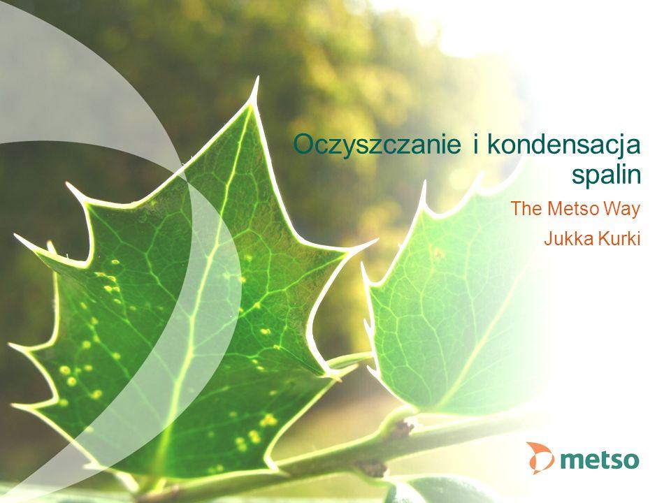 The Metso Way Jukka Kurki Oczyszczanie i kondensacja spalin