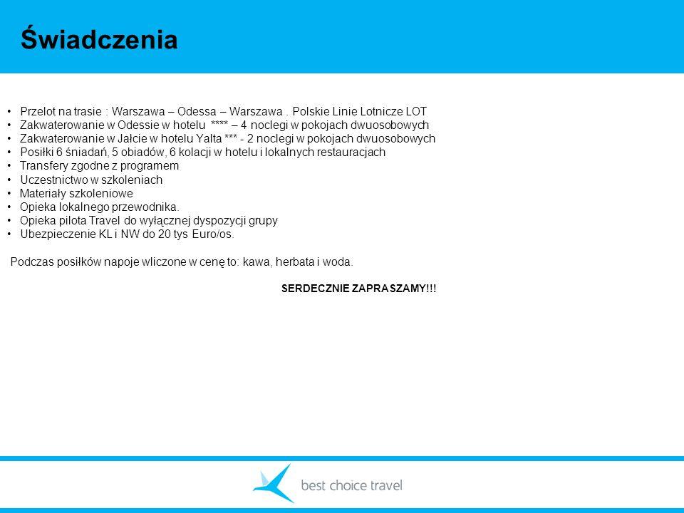 Świadczenia Przelot na trasie : Warszawa – Odessa – Warszawa. Polskie Linie Lotnicze LOT Zakwaterowanie w Odessie w hotelu **** – 4 noclegi w pokojach