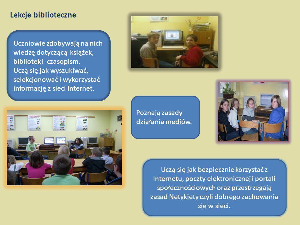 Lekcje biblioteczne Uczniowie zdobywają na nich wiedzę dotyczącą książek, bibliotek i czasopism.