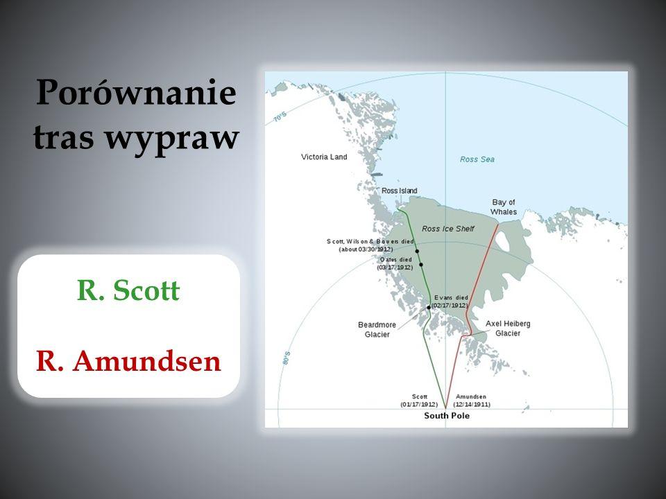 R. Scott R. Amundsen Porównanie tras wypraw