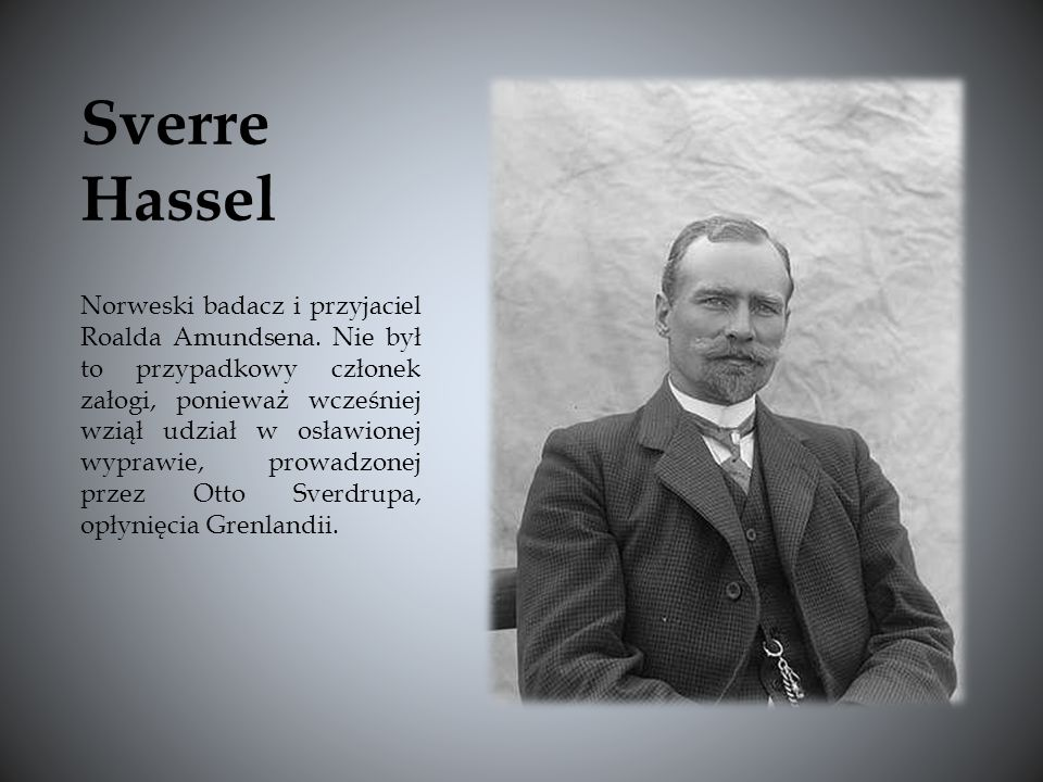 Norweski badacz i przyjaciel Roalda Amundsena.
