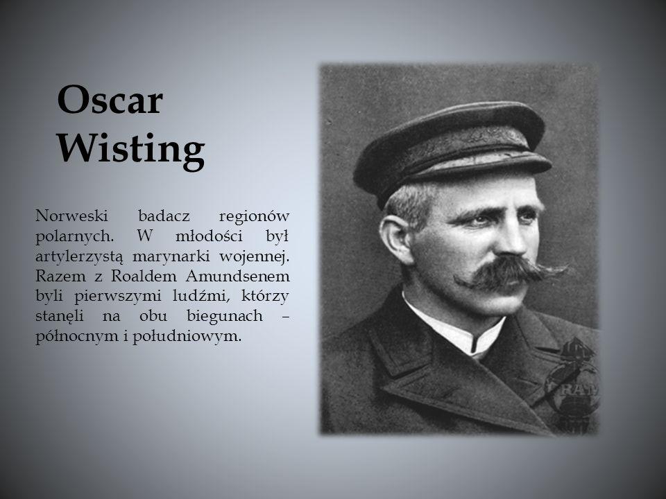 Norweski badacz regionów polarnych.W młodości był artylerzystą marynarki wojennej.