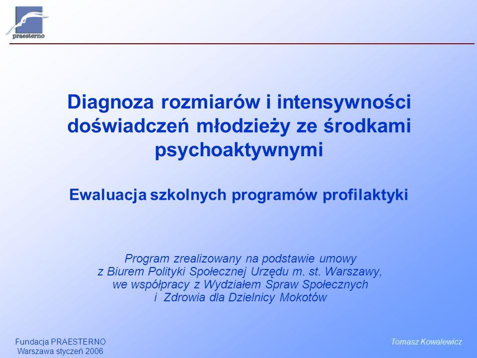Fundacja PRAESTERNO Warszawa styczeń 2006 2 Model badania młodzieży ocena stanu pretest jesień05 ocena stanu posttest czerwiec06 szkolny program profilaktyki (SPP) Dane zbierane na etapie badań pretestowych są wykorzystywane na dwa sposoby: 1/ jako opis stanu na wejściu stanowiący odniesienie do sytuacji, która będzie diagnozowana w czerwcu 2006 roku, 2/ jako rozpoznanie zasięgu i intensywności problemów społecznych w badanej populacji.