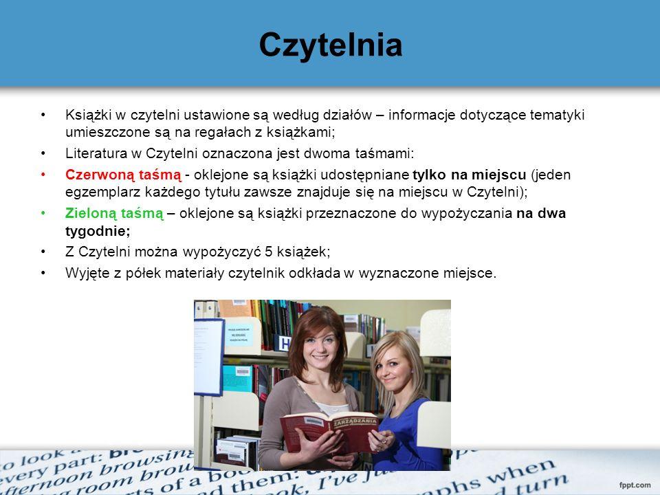 Czytelnia Książki w czytelni ustawione są według działów – informacje dotyczące tematyki umieszczone są na regałach z książkami; Literatura w Czytelni