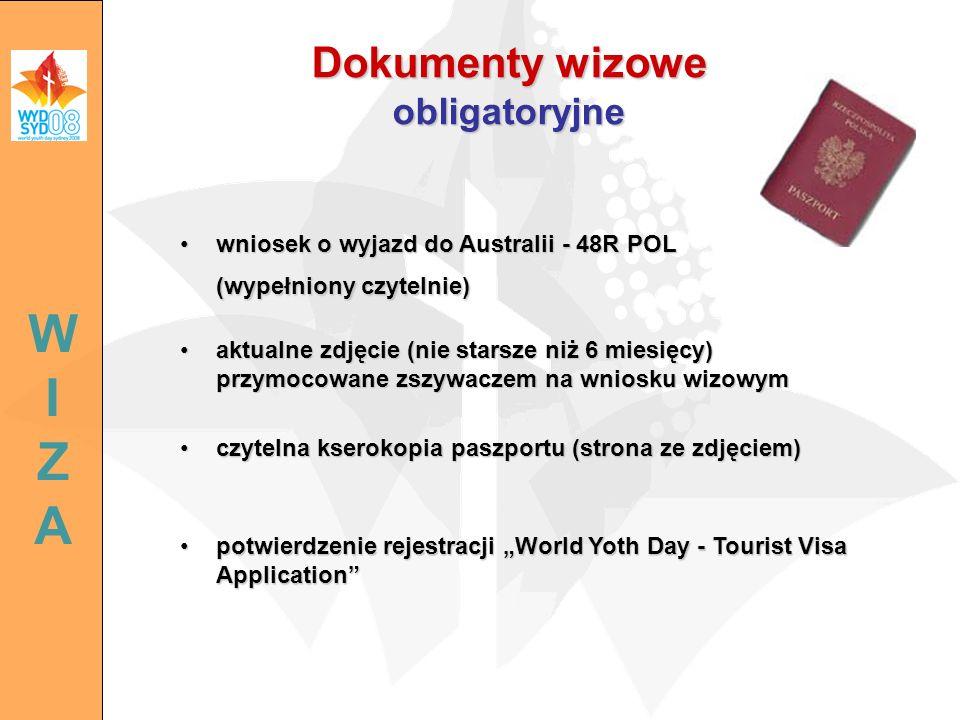 Dokumenty wizowe obligatoryjne wniosek o wyjazd do Australii - 48R POL (wypełniony czytelnie)wniosek o wyjazd do Australii - 48R POL (wypełniony czyte