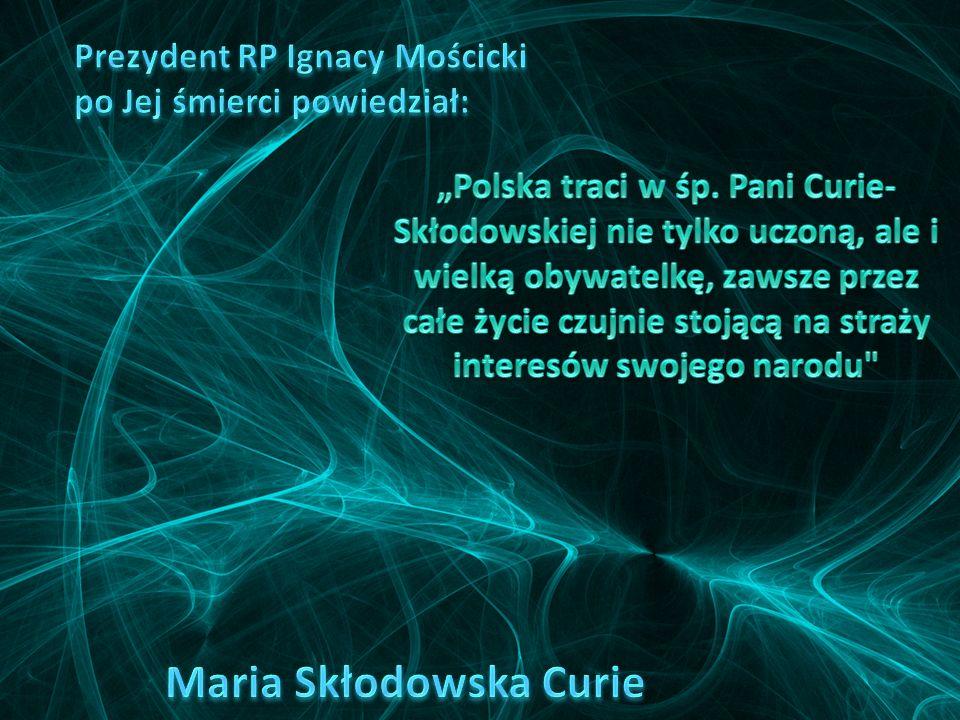Maria Curie Skłodowska zmarła dnia 4 lipca 1934 roku, w czasie swojego pobytu w sanatorium w Sancellemoz w Sabaudii. Jej życie powoli gasło, wraz z po