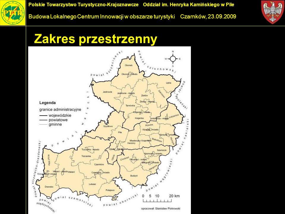 Polskie Towarzystwo Turystyczno-Krajoznawcze Oddział im. Henryka Kamińskiego w Pile Budowa Lokalnego Centrum Innowacji w obszarze turystyki Czarnków,